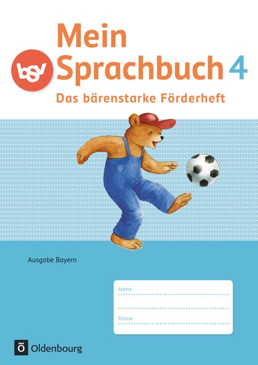 Mein Sprachbuch - Das bärenstarke Förderheft - Arbeitsheft - 4. Jahrgangsstufe