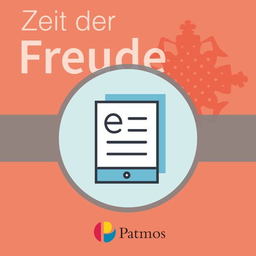 Religion Sekundarstufe I - Zeit der Freude - Schülerbuch als E-Book - 5./6. Schuljahr