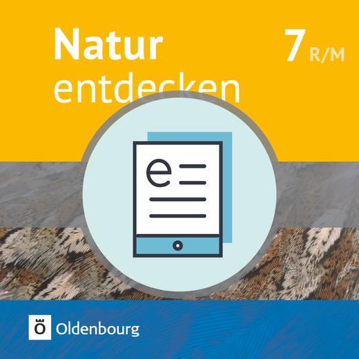 Natur entdecken - Neubearbeitung - Schülerbuch als E-Book - 7. Jahrgangsstufe