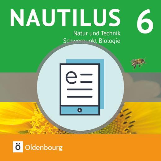 Nautilus - Natur und Technik - Schwerpunkt Biologie - Schülerbuch als E-Book - 6. Jahrgangsstufe