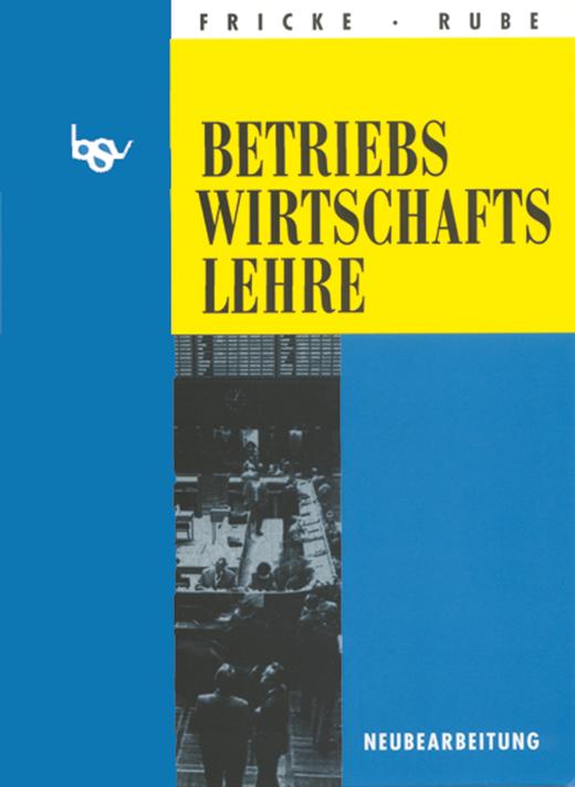 bsv Betriebswirtschaftslehre - Schülerbuch