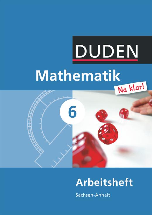 Mathematik Na klar! - Arbeitsheft - 6. Schuljahr