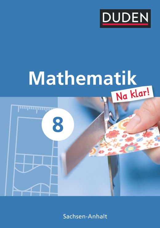 Mathematik Na klar! - Schülerbuch - 8. Schuljahr
