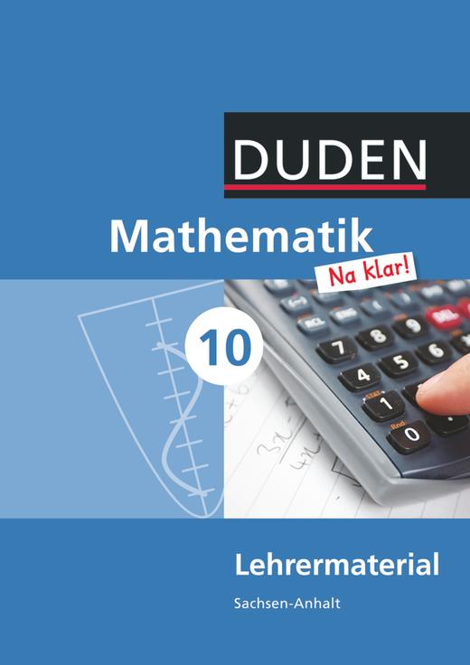 Mathematik Na klar! - Lehrermaterial - 10. Schuljahr