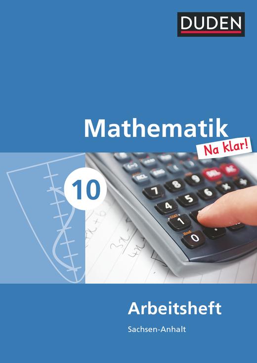 Mathematik Na klar! - Arbeitsheft - 10. Schuljahr