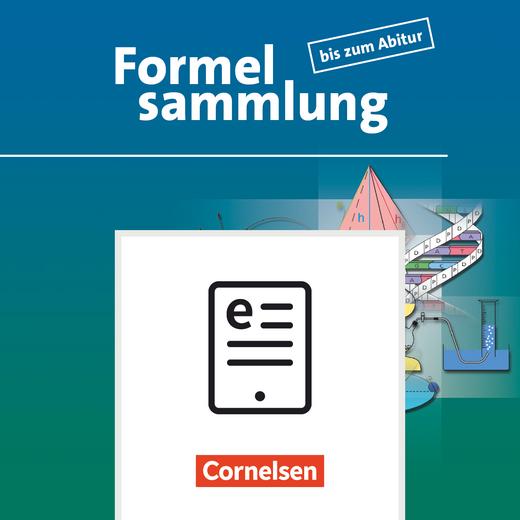 Formelsammlung bis zum Abitur - Formelsammlung als E-Book - Allgemeine Ausgabe