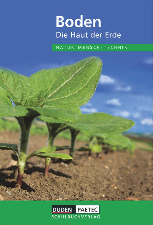 Duden Natur - Mensch - Technik - Boden - Die Haut der Erde - Schülerbuch