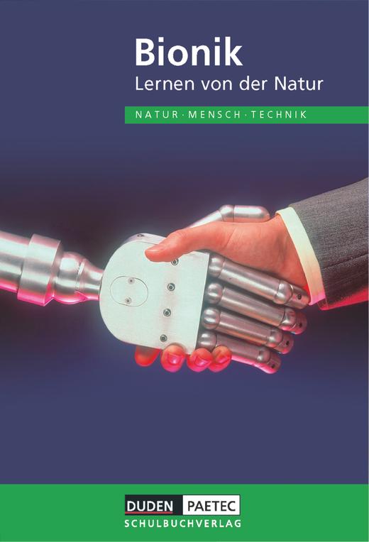 Duden Natur - Mensch - Technik - Bionik - Lernen von der Natur - Schülerbuch