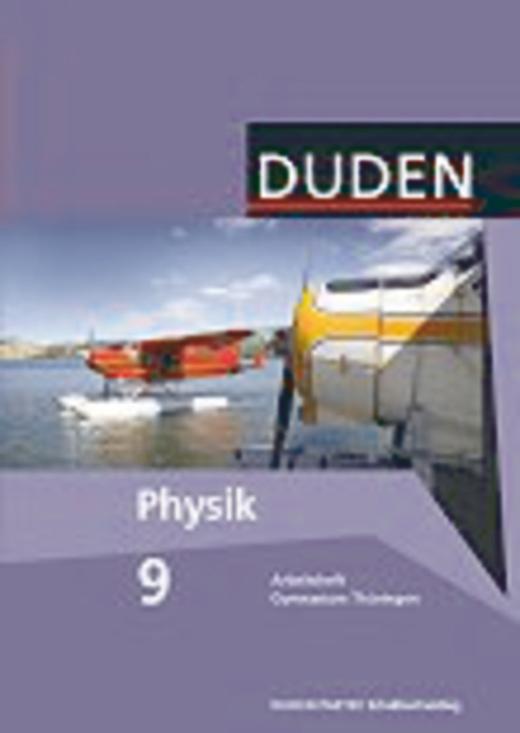 Duden Physik - Arbeitsheft - 9. Schuljahr