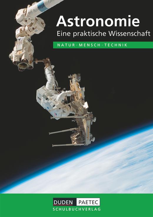 Duden Natur - Mensch - Technik - Astronomie - Eine praktische Wissenschaft - Schülerbuch