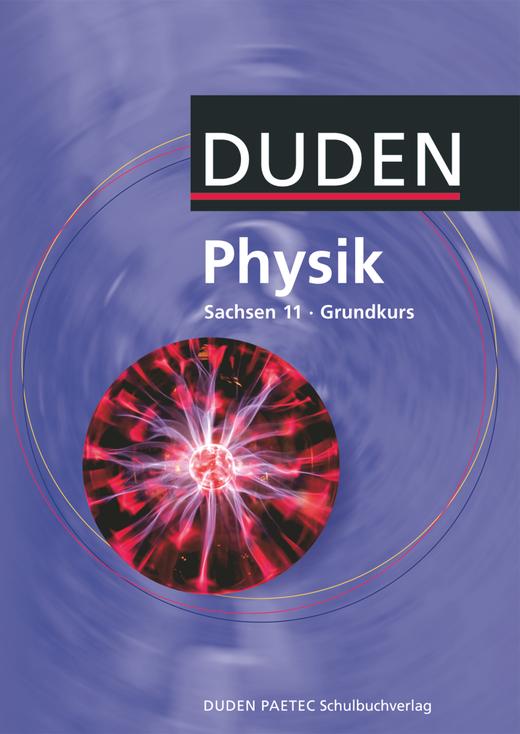 Duden Physik - Schülerbuch - 11. Schuljahr - Grundkurs