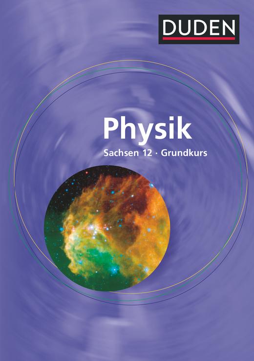 Duden Physik - Schülerbuch - 12. Schuljahr - Grundkurs