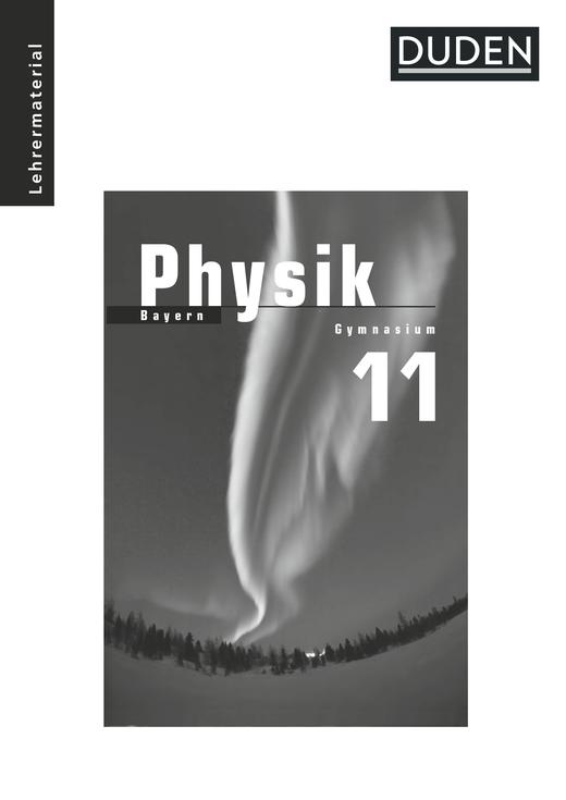 Duden Physik - Lehrermaterial - 11. Schuljahr