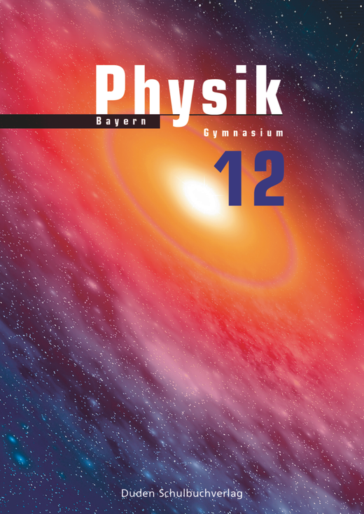 Duden Physik - Schülerbuch - 12. Schuljahr