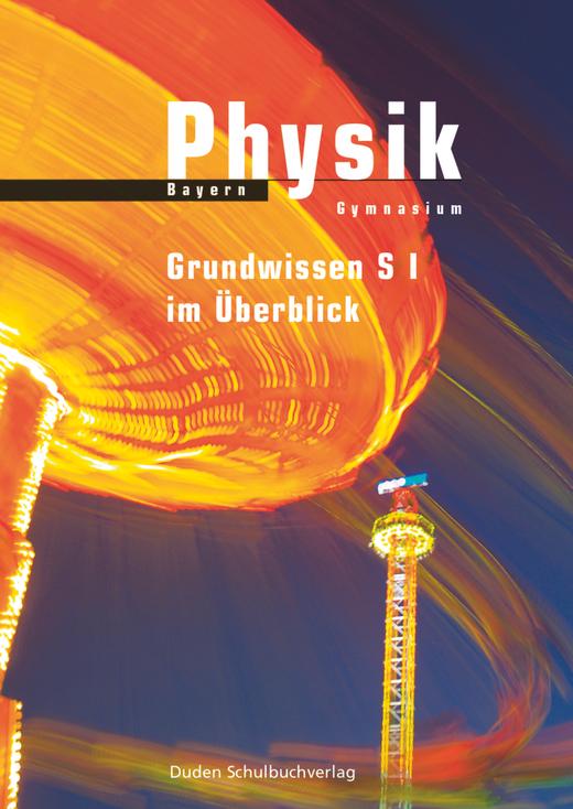 Duden Physik - Grundwissen Sekundarstufe I im Überblick - Arbeitsheft - Zu allen Bänden