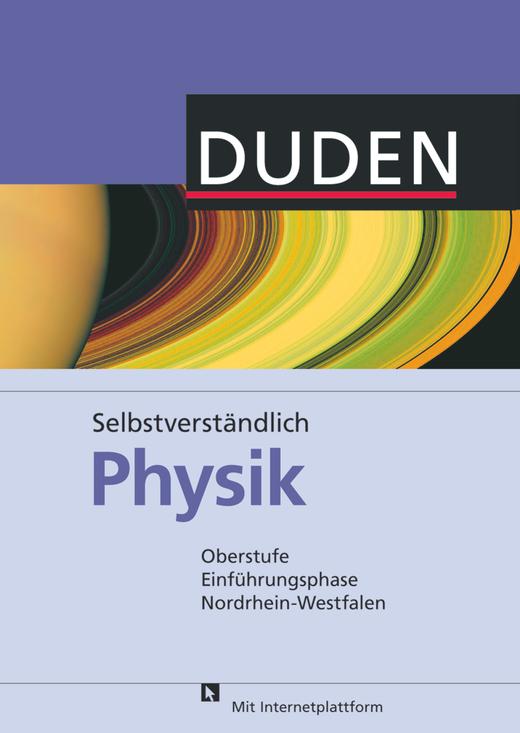 Selbstverständlich Physik - Schülerbuch - Oberstufe Einführungsphase