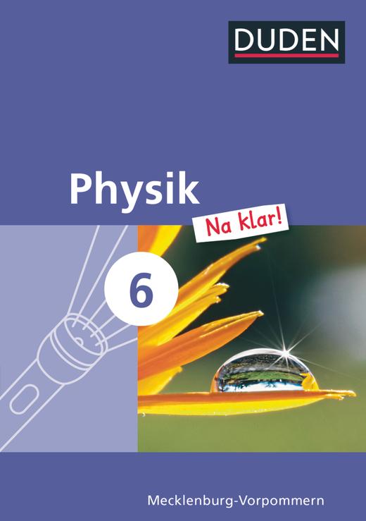 Physik Na klar! - Schülerbuch - 6. Schuljahr