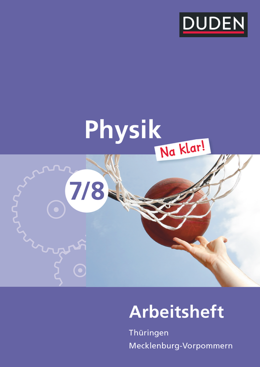 Physik Na klar! - Arbeitsheft - 7./8. Schuljahr