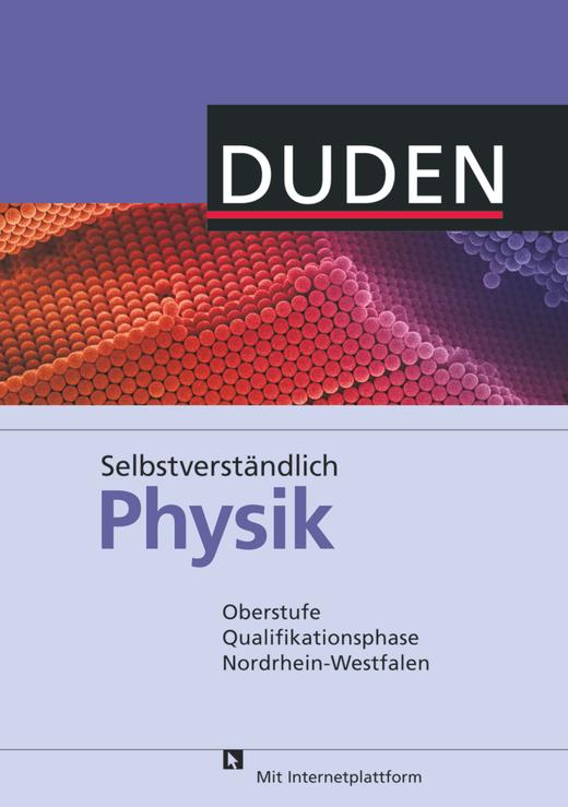 Selbstverständlich Physik - Schülerbuch - Oberstufe Qualifikationsphase