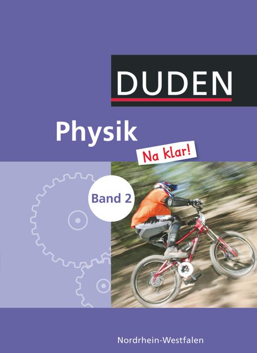 Physik Na klar! - Schülerbuch - Band 2: 7./8. Schuljahr