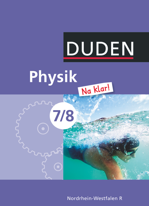Physik Na klar! - Schülerbuch - 7./8. Schuljahr