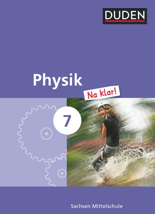 Physik Na klar! - Schülerbuch - 7. Schuljahr