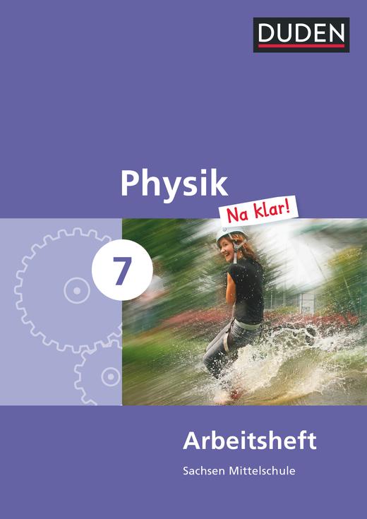 Physik Na klar! - Arbeitsheft - 7. Schuljahr