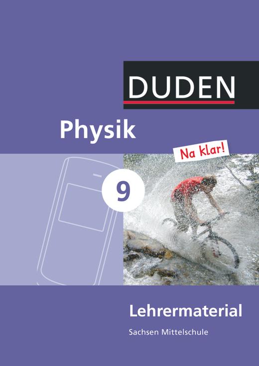 Physik Na klar! - Lehrermaterial - 9. Schuljahr