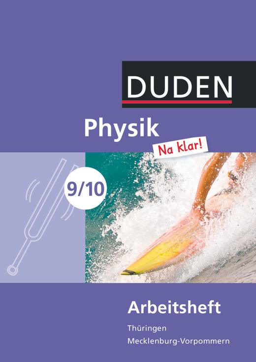 Physik Na klar! - Arbeitsheft - 9./10. Schuljahr
