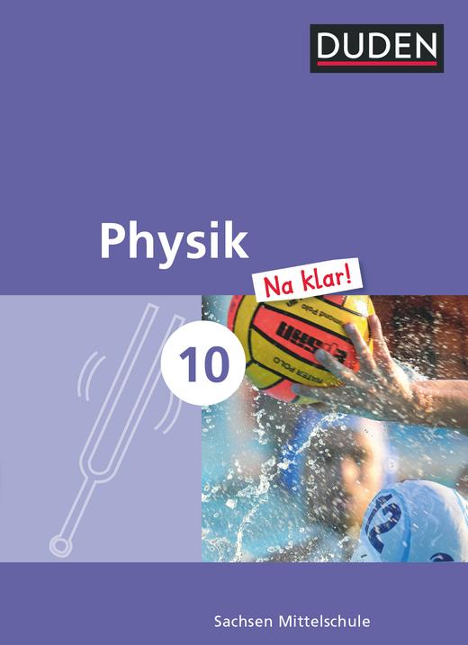 Physik Na klar! - Schülerbuch - 10. Schuljahr