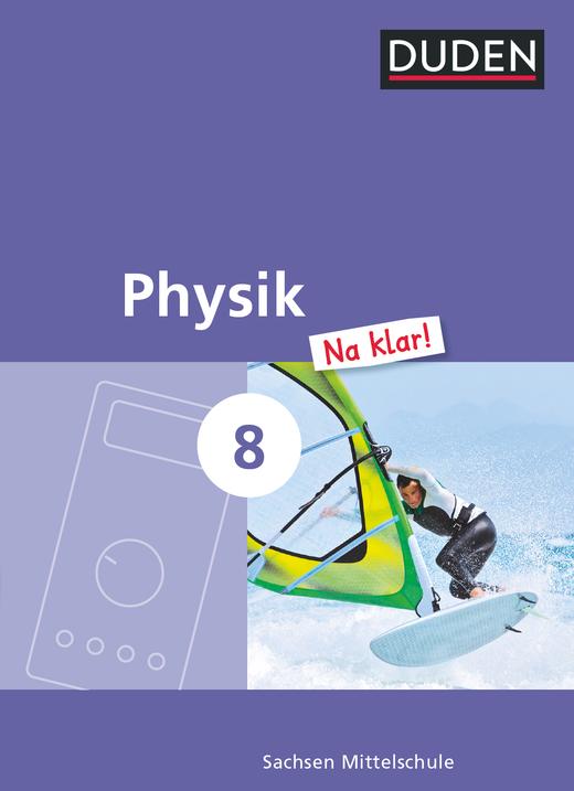 Physik Na klar! - Schülerbuch - 8. Schuljahr