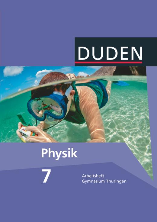 Duden Physik - Arbeitsheft - 7. Schuljahr - 7./8. Schuljahr