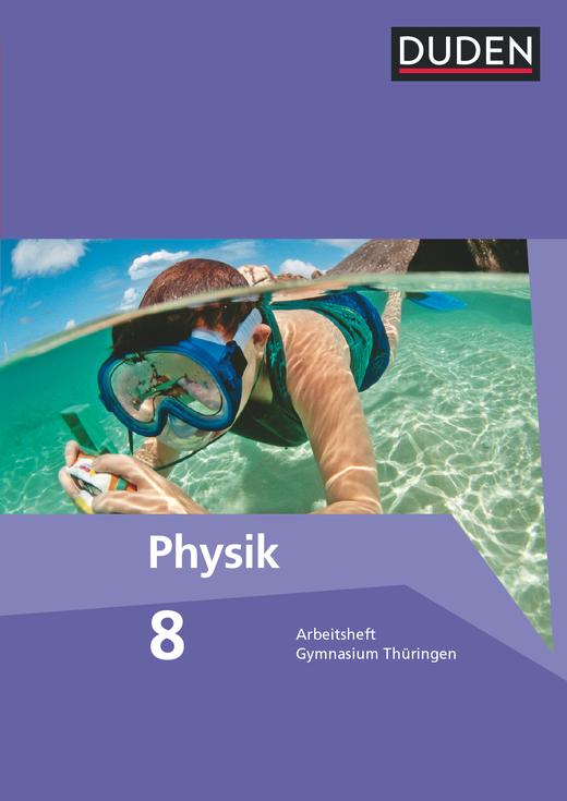 Duden Physik - Arbeitsheft - 8. Schuljahr - 7./8. Schuljahr