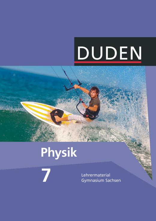 Duden Physik - Lehrermaterial - 7. Schuljahr
