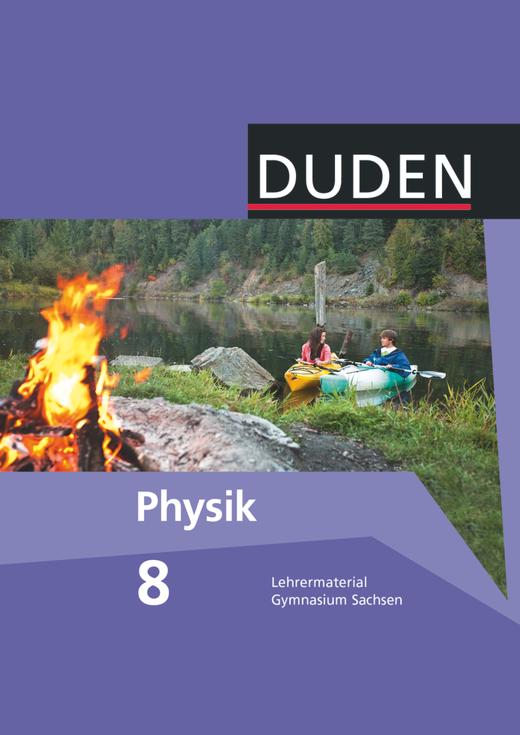 Duden Physik - Lehrermaterial - 8. Schuljahr