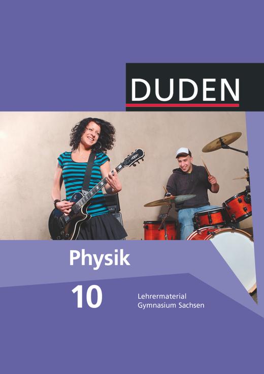 Duden Physik - Lehrermaterial - 10. Schuljahr