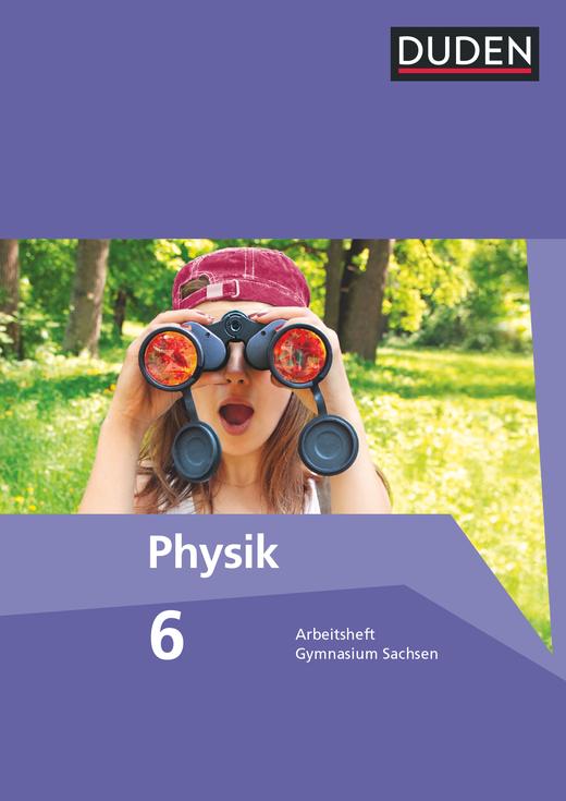 Duden Physik - Arbeitsheft - 6. Schuljahr
