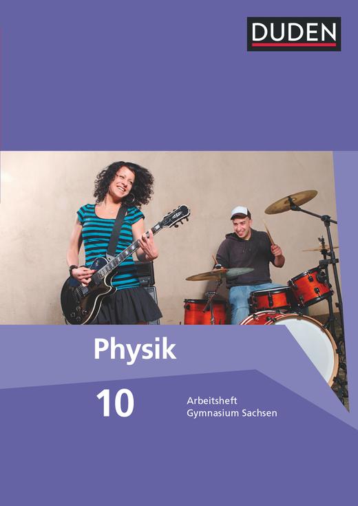 Duden Physik - Arbeitsheft - 10. Schuljahr