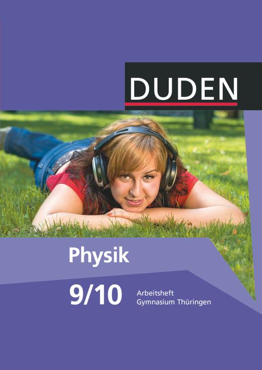 Duden Physik - Arbeitsheft - 9./10. Schuljahr