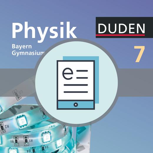 Duden Physik - Schülerbuch als E-Book - 7. Jahrgangsstufe