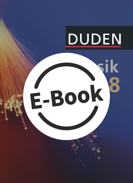 Duden Physik - Schülerbuch als E-Book - 8. Jahrgangsstufe