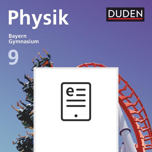Duden Physik - Schülerbuch als E-Book - 9. Jahrgangsstufe