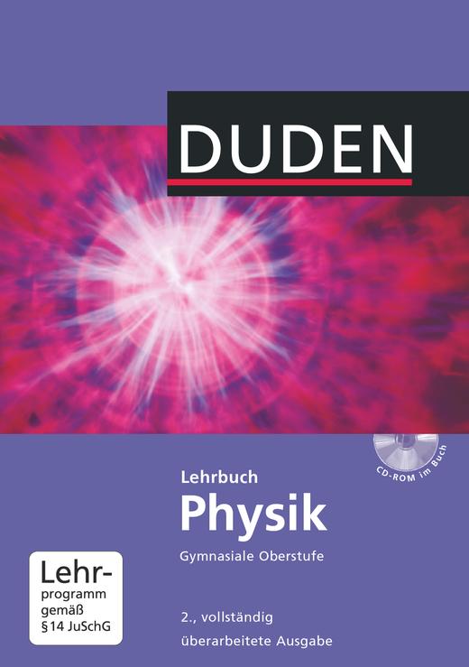 Duden Physik - Schülerbuch mit CD-ROM - Neubearbeitung