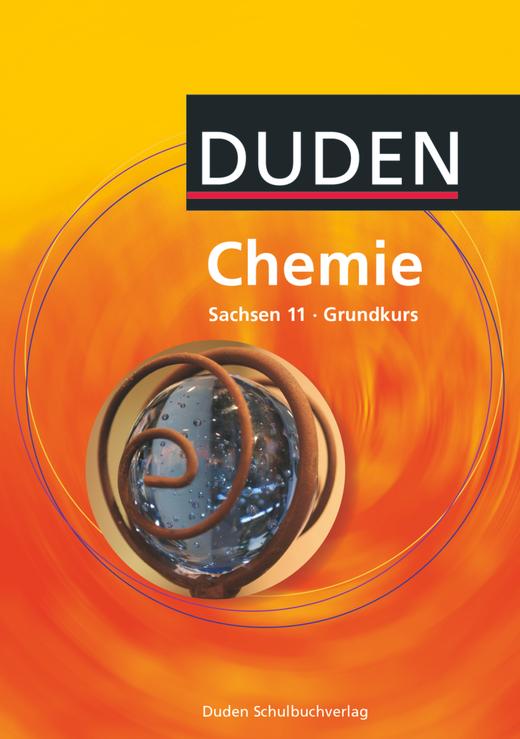 Duden Chemie - Schülerbuch - 11. Schuljahr - Grundkurs
