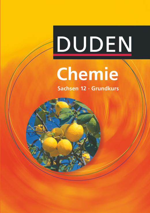 Duden Chemie - Schülerbuch - 12. Schuljahr - Grundkurs