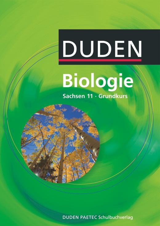 Duden Biologie - Schülerbuch - 11. Schuljahr - Grundkurs