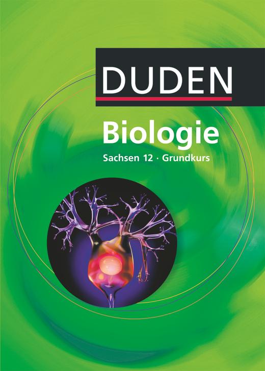 Duden Biologie - Schülerbuch - 12. Schuljahr - Grundkurs
