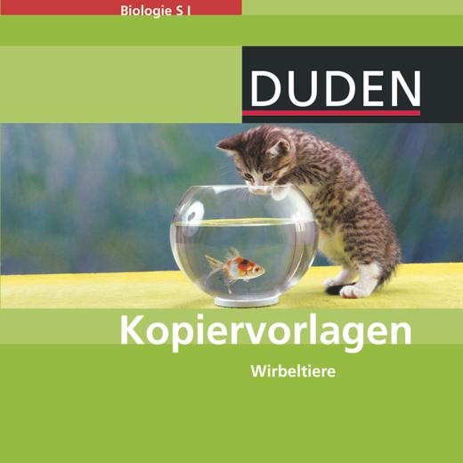 Duden Biologie - Wirbeltiere - Kopiervorlagen auf CD-ROM