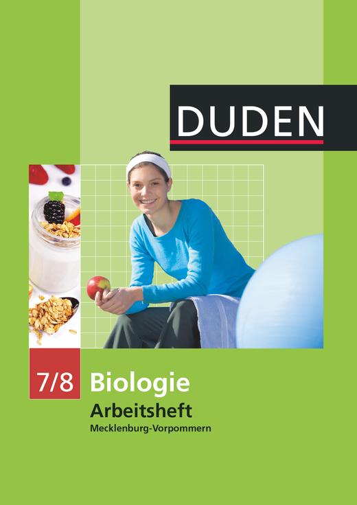 Duden Biologie - Arbeitsheft - Mecklenburg-Vorpommern - 7./8. Schuljahr