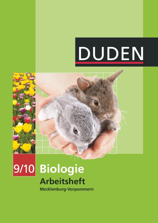 Duden Biologie - Arbeitsheft - Mecklenburg-Vorpommern - 9./10. Schuljahr